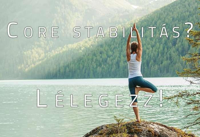 Core stabilitás? Lélegezz!
